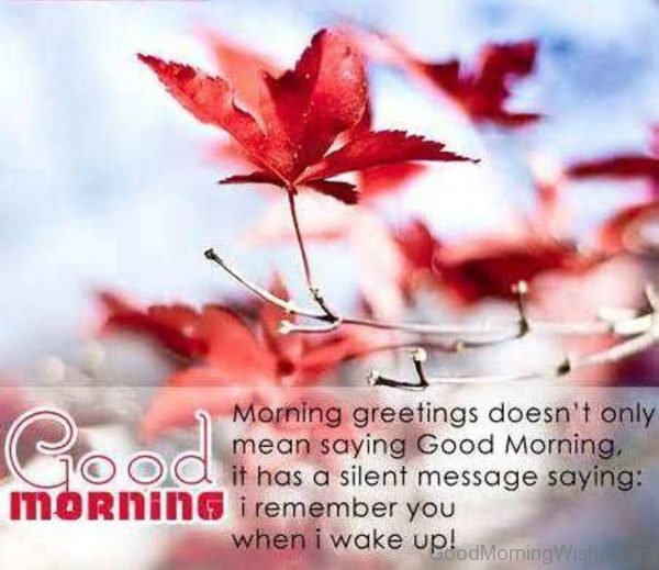 Morning Greetings Doesnt Only Mean Saying Good Morning