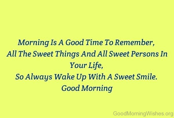 Morning Is A Good Time To Remember