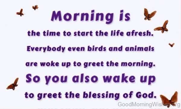 Morning Is The Time To Start The Life Afresh