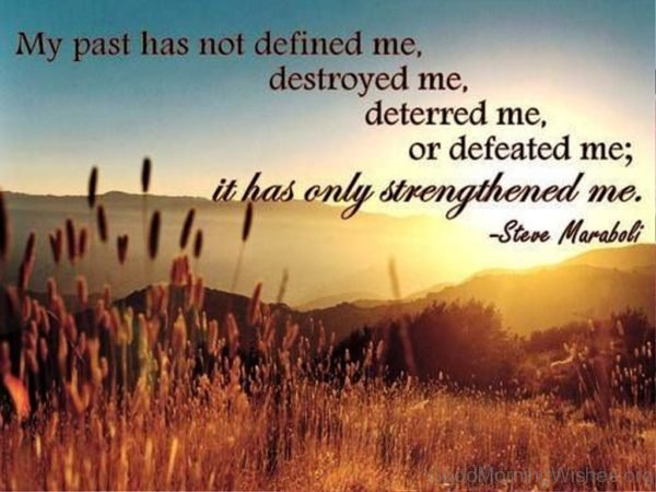 My Past Has Not Defined Me