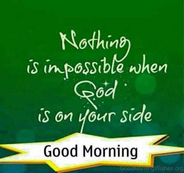 Nothing Is Impossible When God Is On Your Side 1