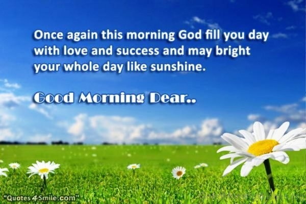 Once Again This Morning God Fill You Day