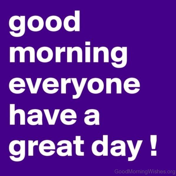 Phot Of Good Morning Everyone