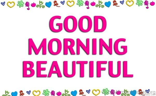 Photo Of Good Morning Beautiful