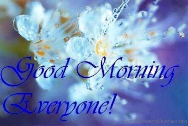 Pic Of Good Morning Everyone