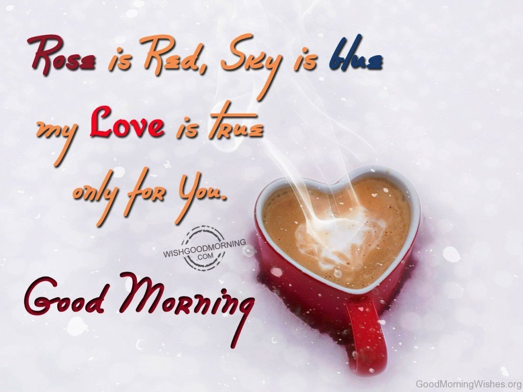 Good Morning Wishes For Lover : Good morning wishes my love