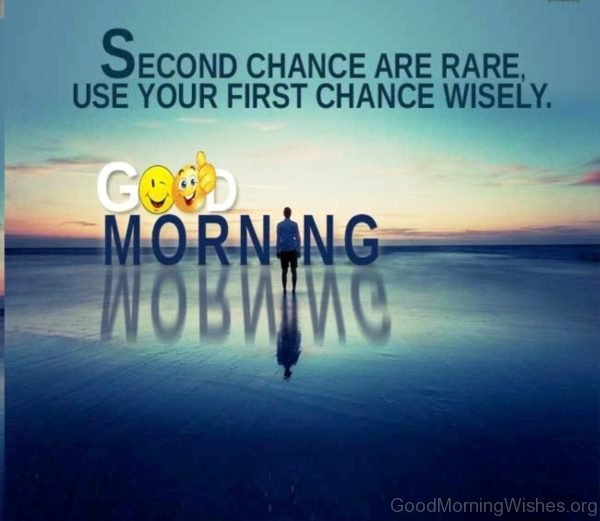 Second Chance Are Rare