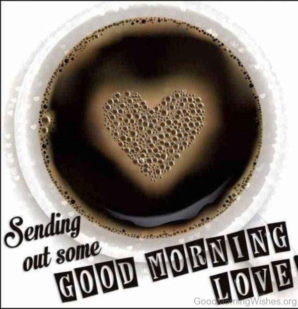 Sending Out Some Good Morning Love