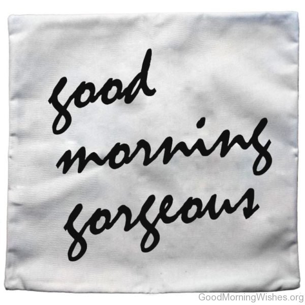 Simple Pic Of Good Morning Gorgeous