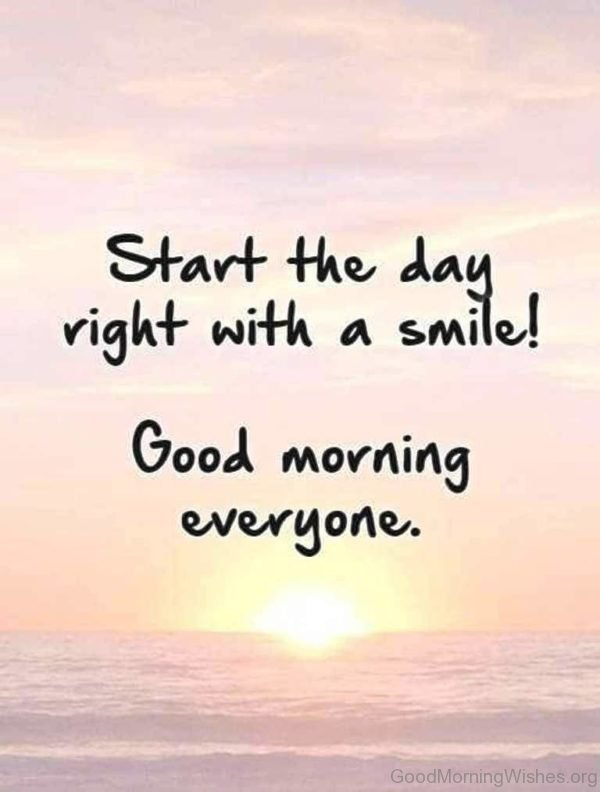 Start The Day Right With A Smile 1