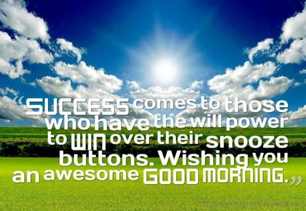 Success Comes To Those Who Have The Will Power To Win 2
