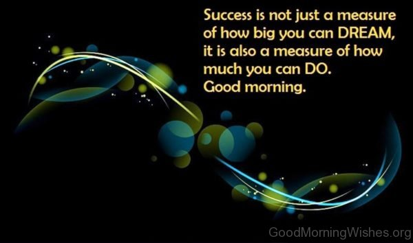 Success Is Not Just A Measure Of How
