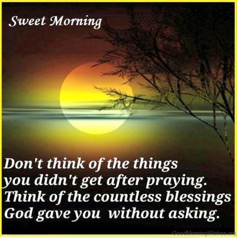 Good Morning Quotes Sweet : Sweet good morning wishes