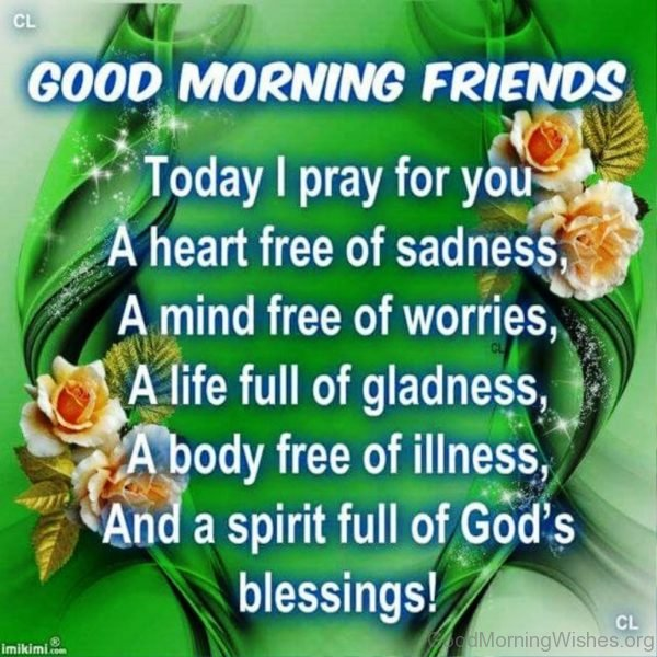 Today I Pray For You A Heart Free Of Sadness