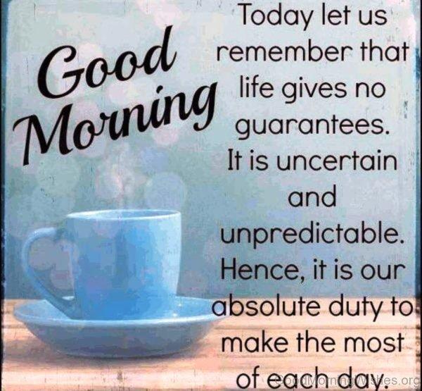 Today Let Us Remember That Life Gives No Guarantees 1