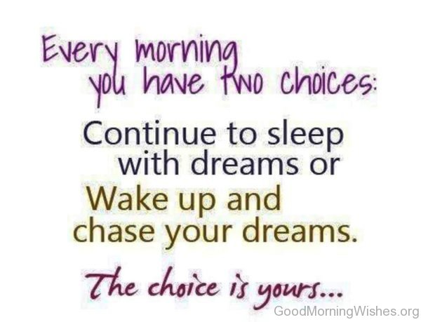 Wake Up And Chase Your Dreams