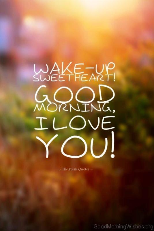Wake Up Sweetheart