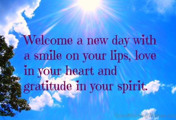 Welcome A New Day