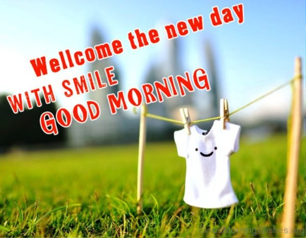 Welcome The New Day With Smile 1