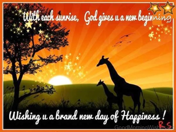 Wishing U A Brand New Day Of Happiness