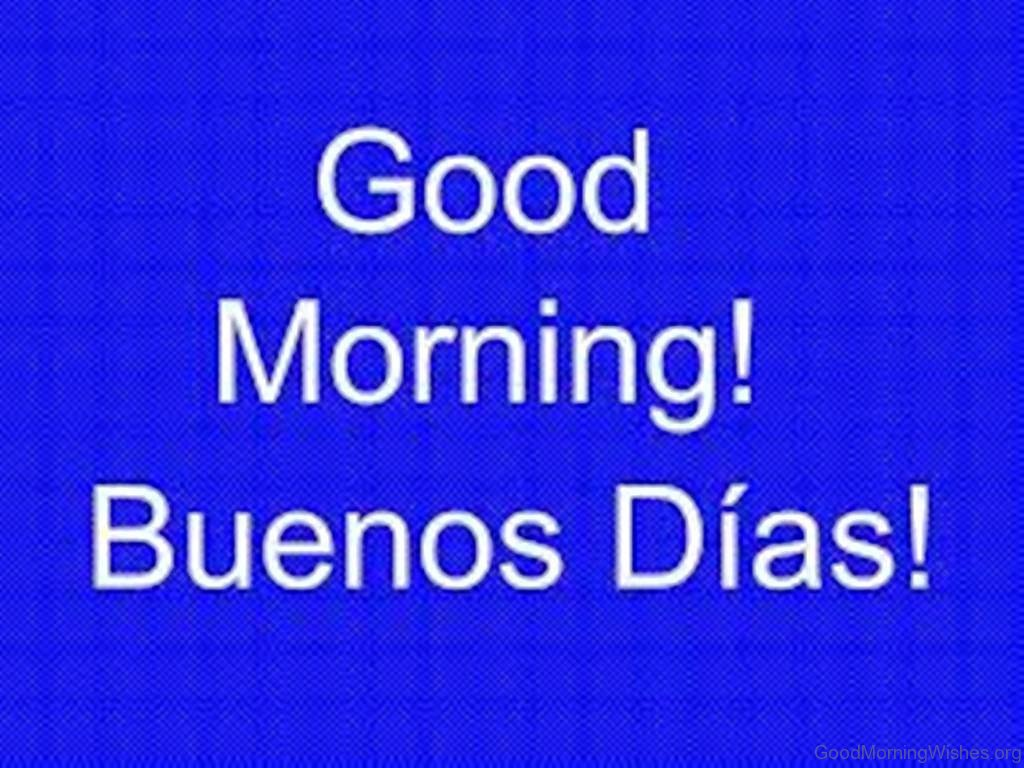 10 Good Morning Wishes In Spanish