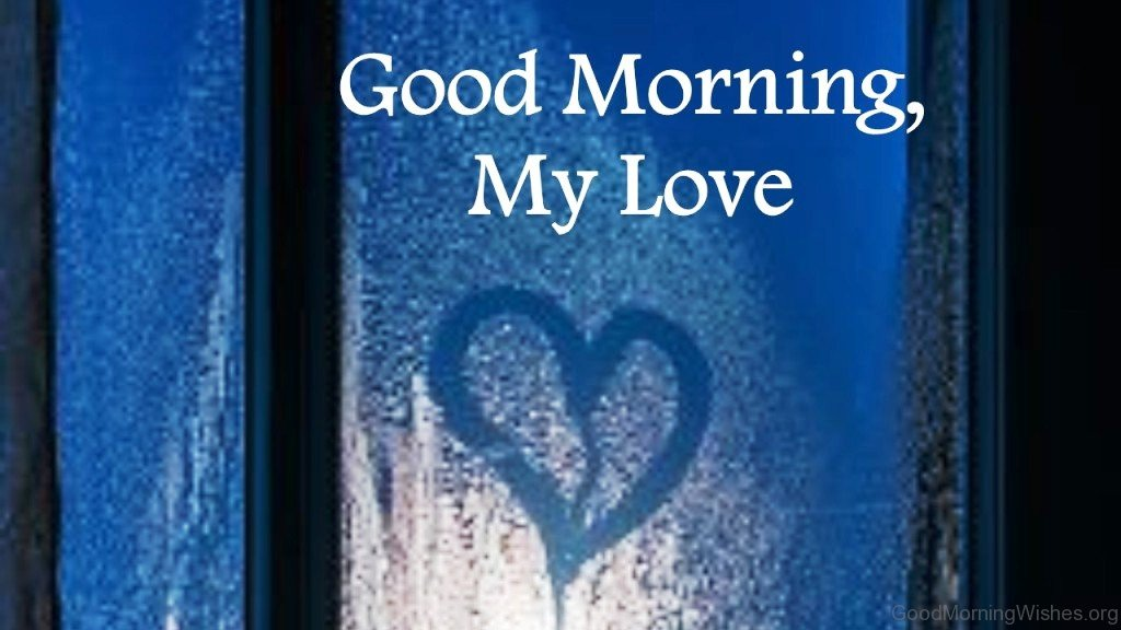 Good Morning My Love In Ukrainian : Good morning wishes my love
