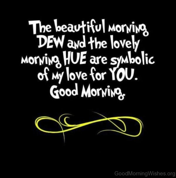 Wonderful Good Morning Pic