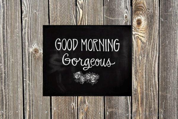 Wonderful Pic Of Good Morning Gorgeous