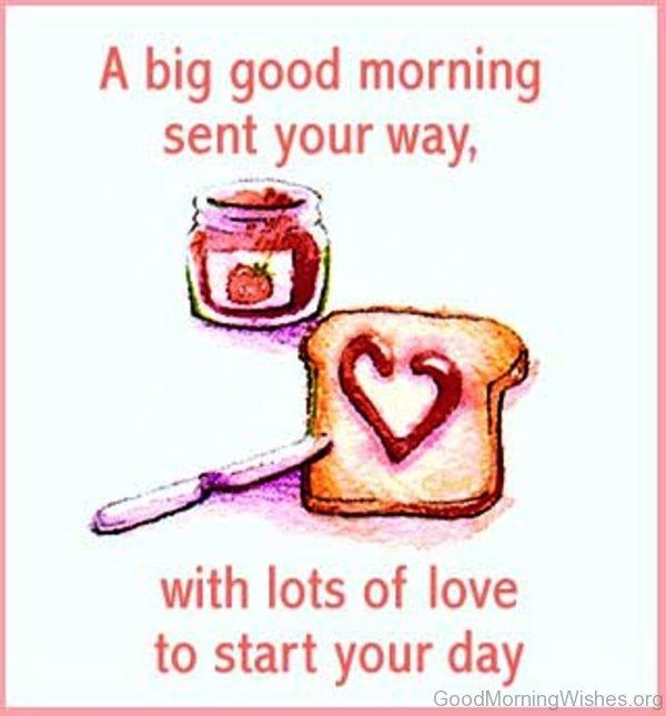 A Big Good Morning Sent Your Way