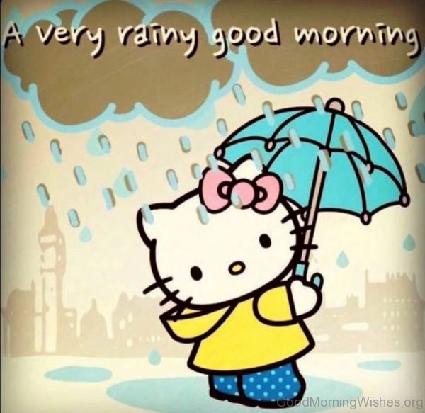 A Very Rainy Good Morning