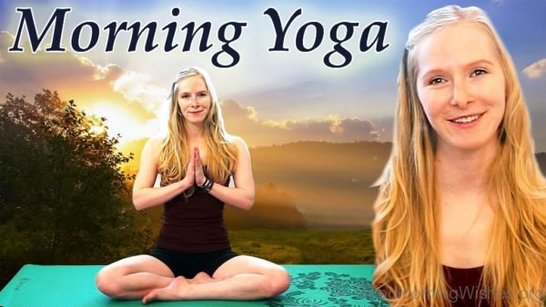 Amazing Pic Of Good Morning Yoga
