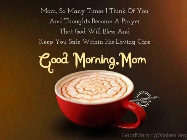 Beautiful Pic Of Good Morning Mom