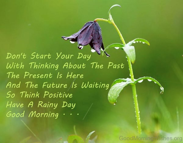 Dont Start Your Day With Thinking About The Past