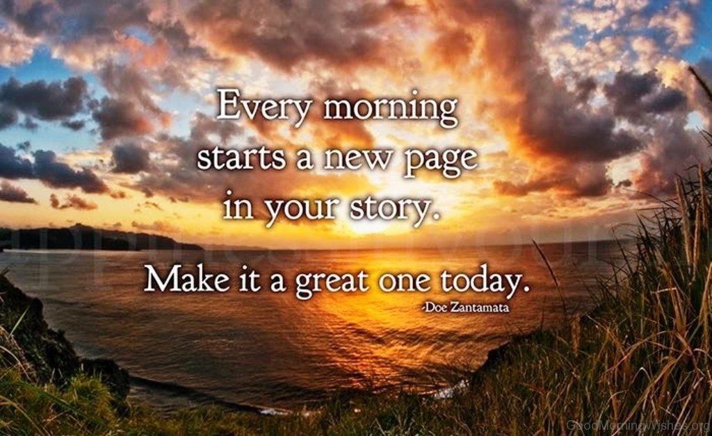Every Morning Starts A New Page In Your Story
