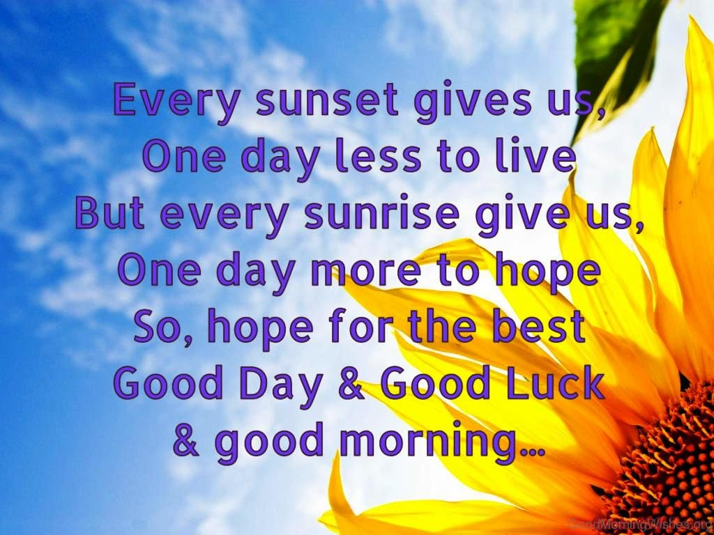 7 Good Morning And Good Luck Wishes