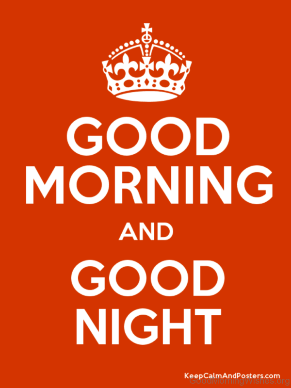 Good Morning And Good Night