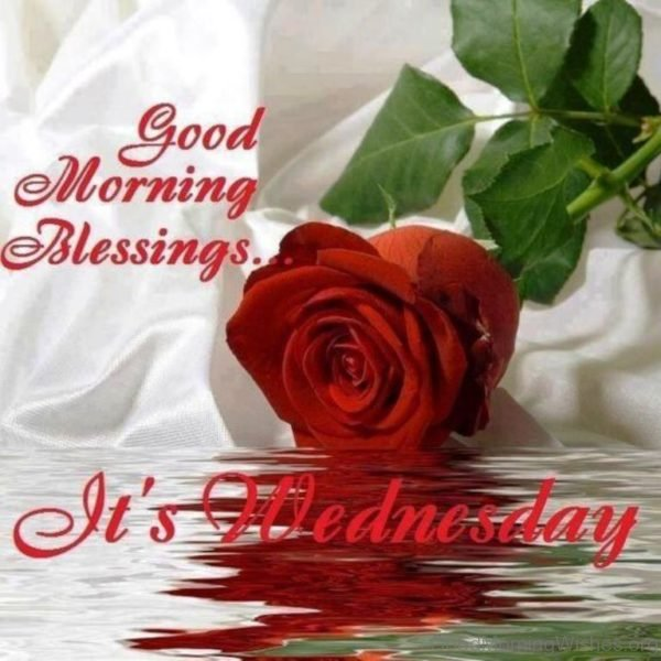 Good Morning Blessing Its Wednesday