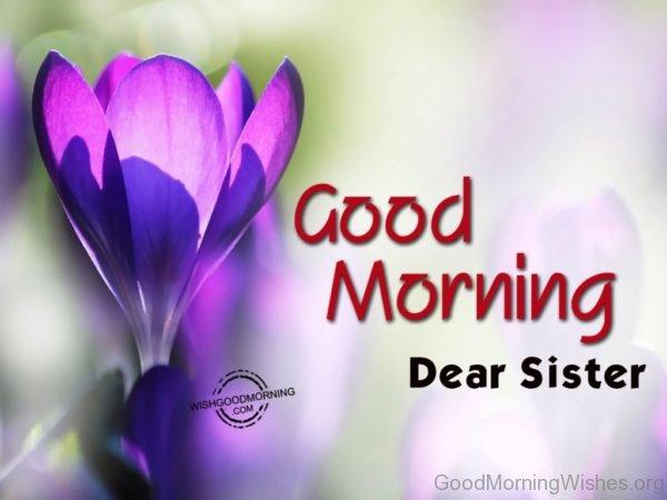 Good Morning Dear Sister
