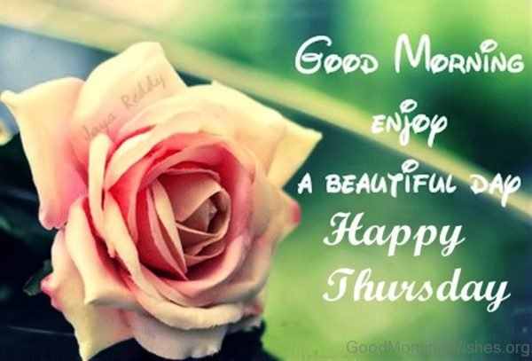 Good Morning Enjoy A Beautiful Day