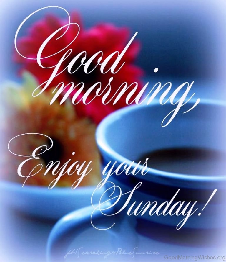 Good Morning And Happy Sunday Love Message : Sunday good morning wishes