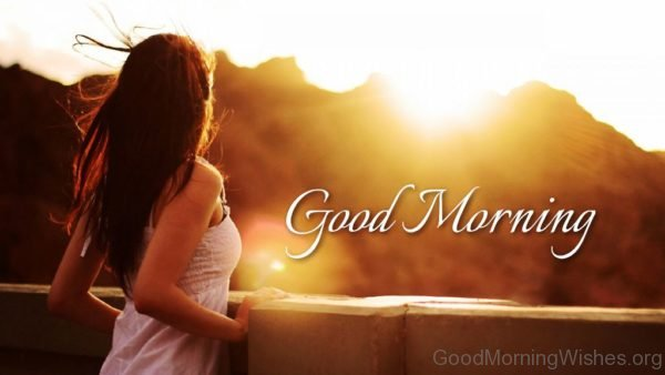 Good Morning Girl Pic