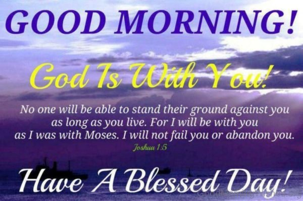 Good Morning God Is With You