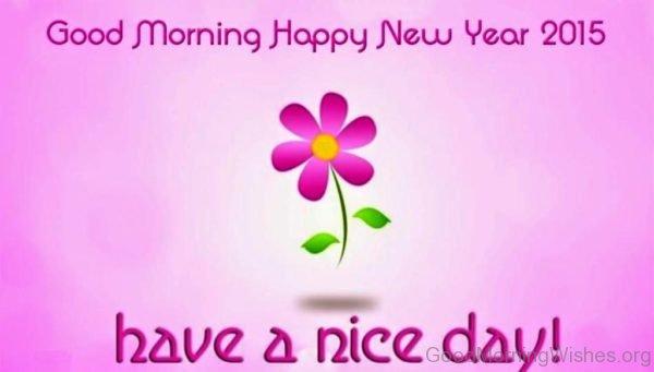 Good Morning Happy New Year 2015