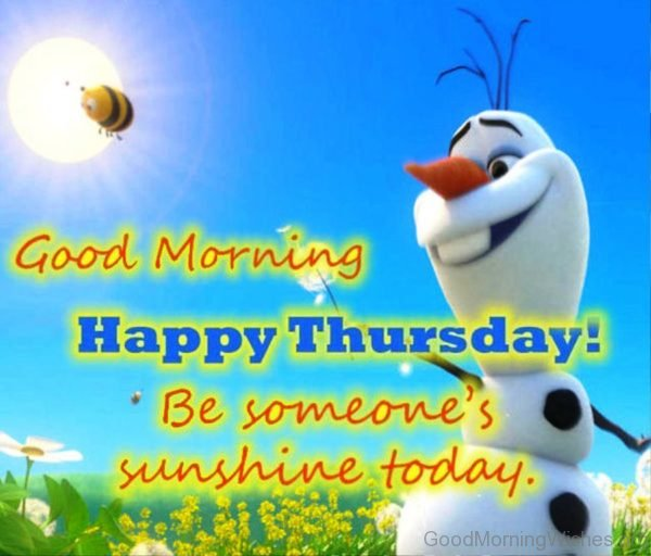 Good Morning Happy Thursday Be Someones Sunshine Today