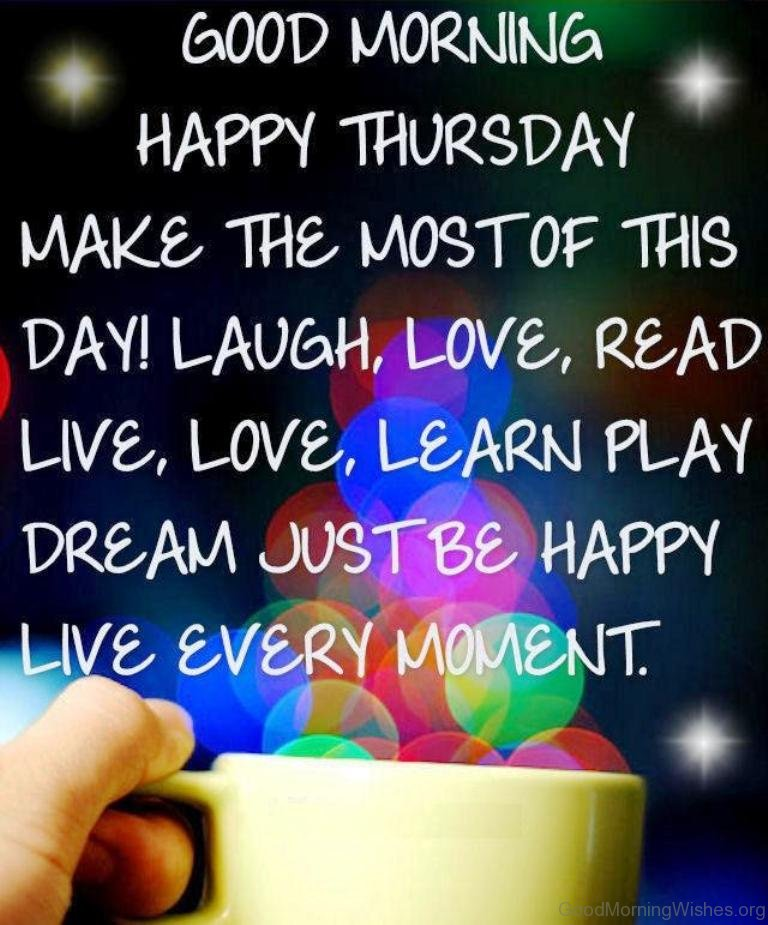 38 good morning wishes on thursday good morning happy thursday make the most of this day m4hsunfo