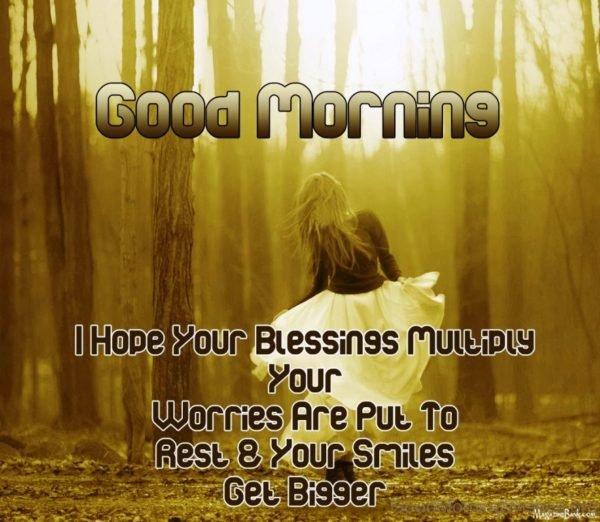 Good Morning I Hope Your Blessing Multply