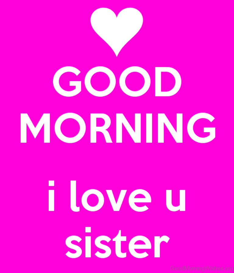 Good Morning Sister Images : Good morning wishes for sister