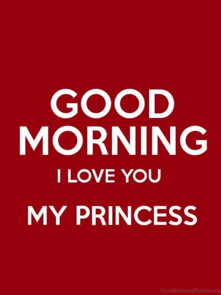Good Morning My Love Wife Images : Good morning wishes for princess