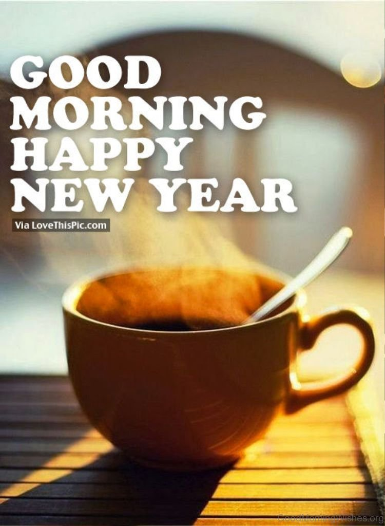good morning happy new year pic good morning image 6