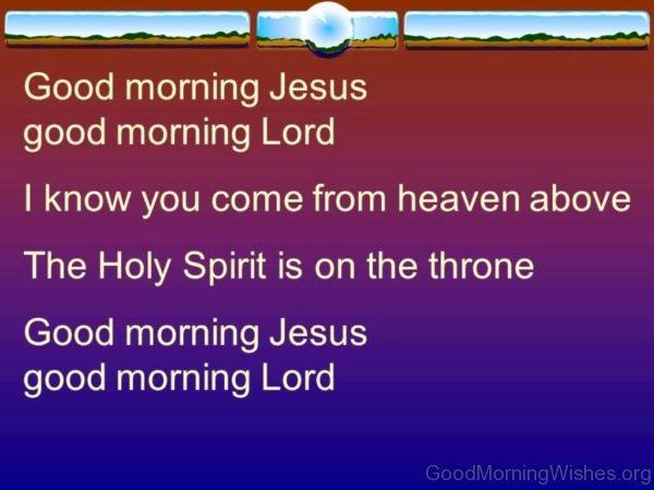Good Morning Jesus Good Morning Lord